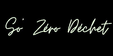So Zéro Déchet